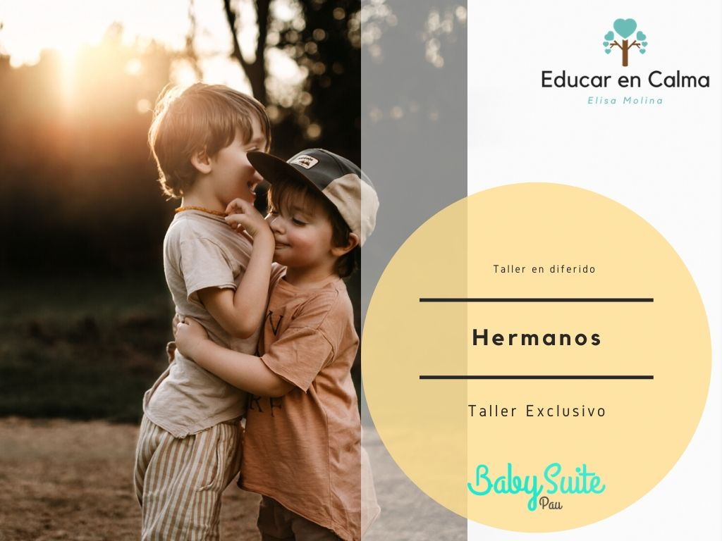 Hermanos – Taller exclusivo BabySuite