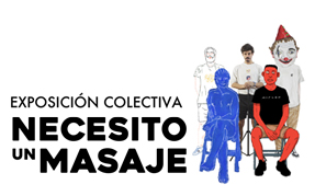 Exposición «necesito un masaje» en el centro cultural rafael morales