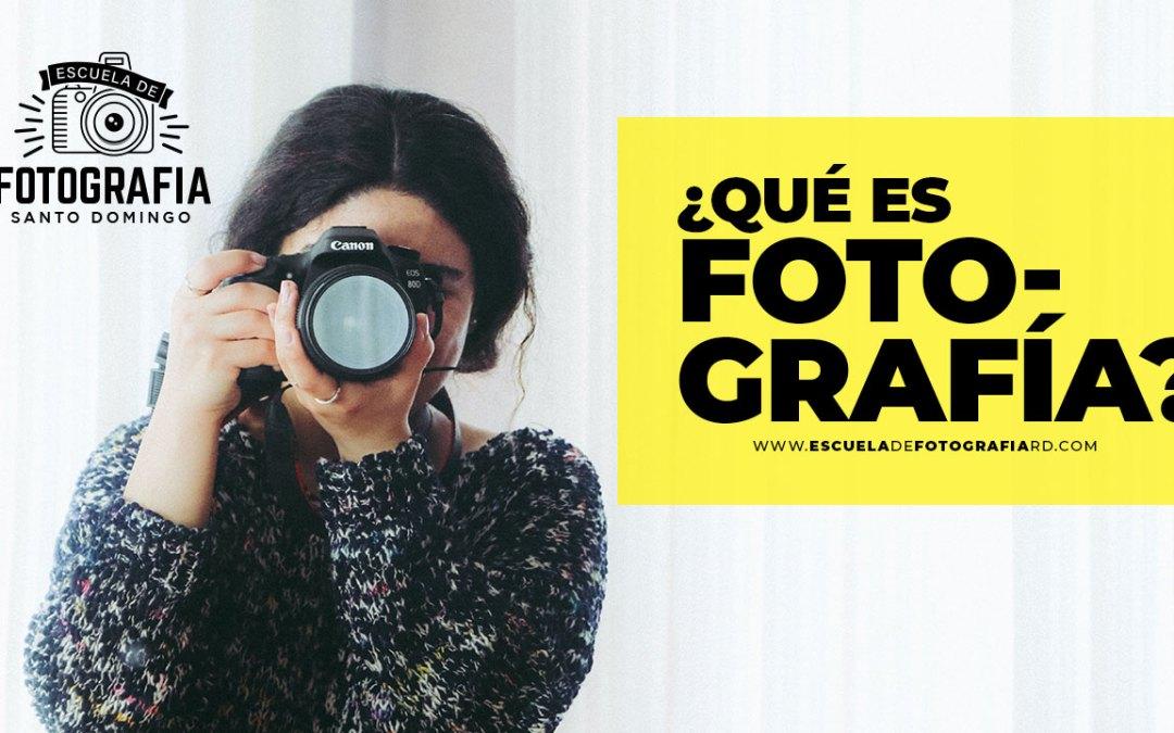 Qué es Fotografía