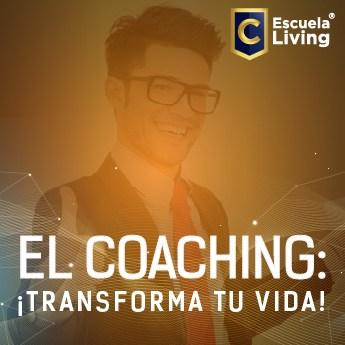 El Coaching: ¡Transforma tu vida!