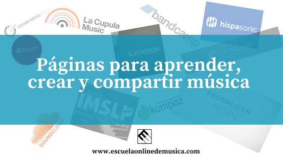 Webs para aprender, crear y compartir música