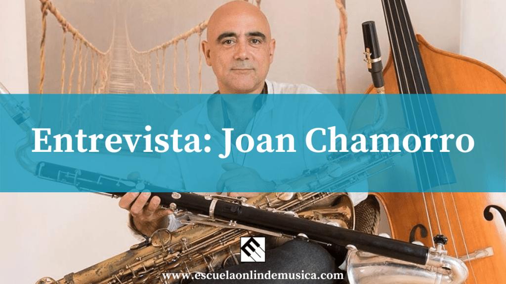 Entrevista: Joan Chamorro