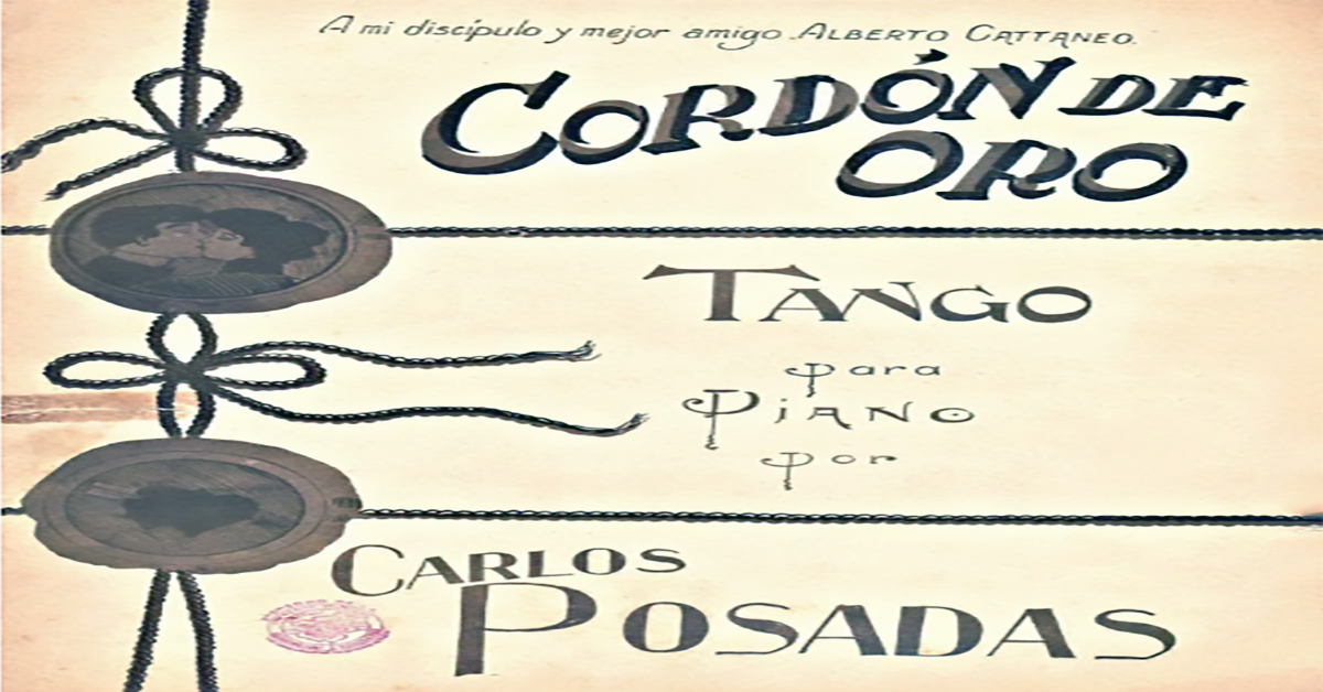 """""""Cordón de oro"""", Argentine Tango music sheet cover."""