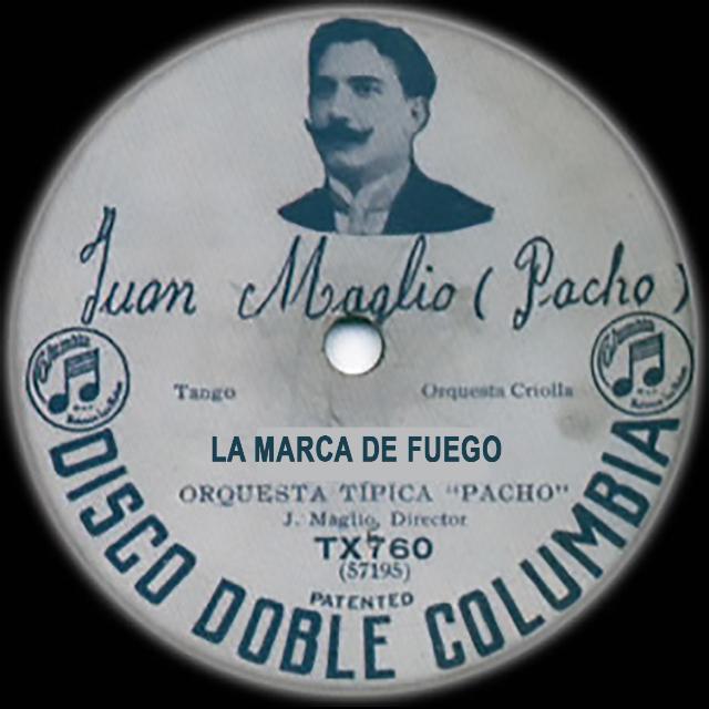 Juan Maglio Pacho Argentine Tango music disc.
