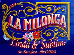 Milonga Linda & Sublime in San Jose. Dance Argentine Tango at Escuela de Tango de Buenos Aires.