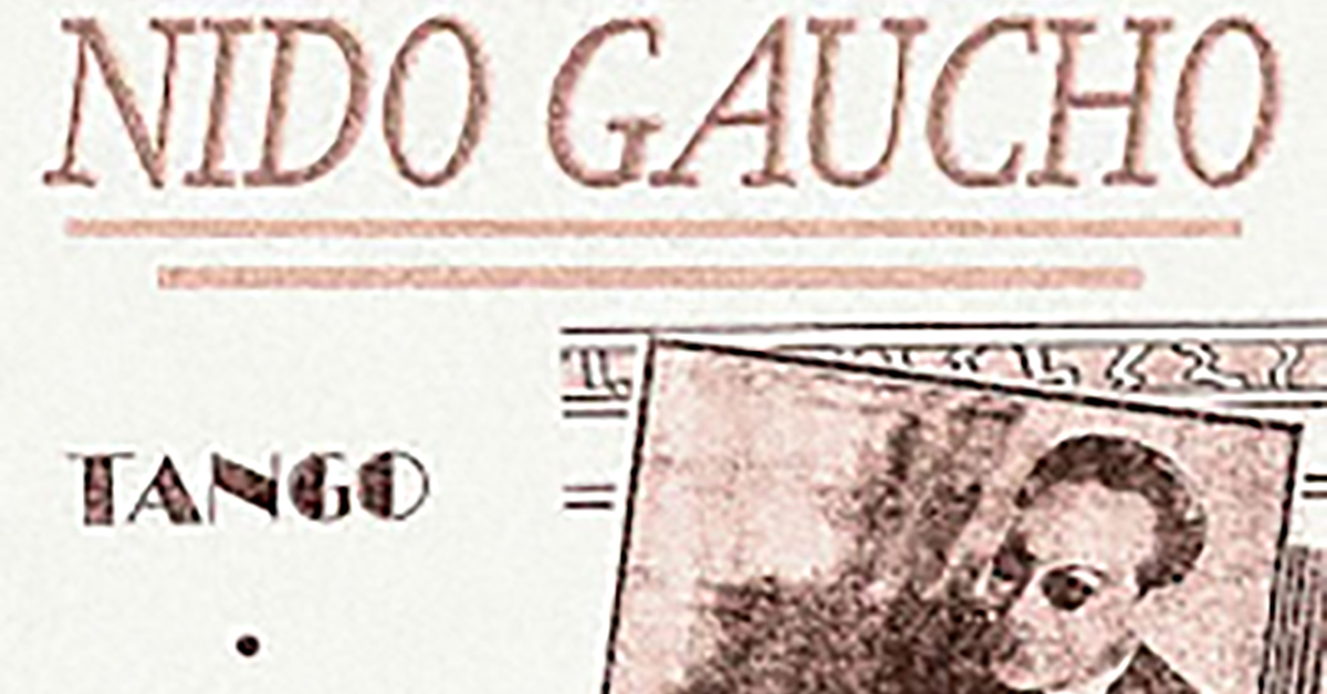 """Nido gaucho"", Argentine Tango music sheet cover."