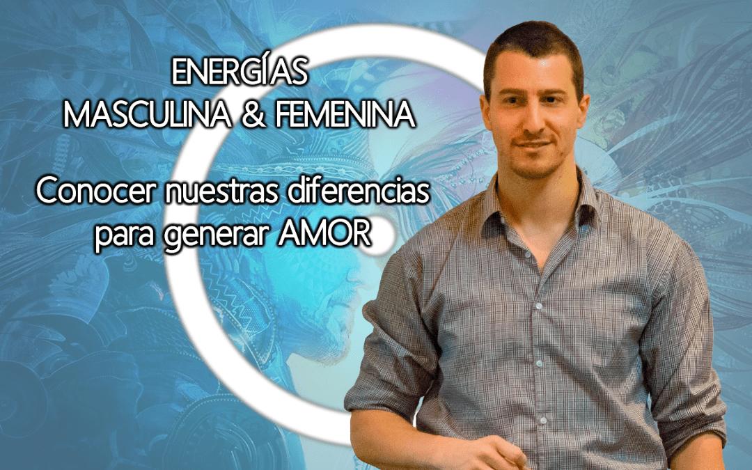 diferencias entre el hombre y la mujer, energías masculina y femenina como generar el amor relaciones inteligencia emocional sexualidad yin y yang leandro tiberio todo es uno metafísica gnosis