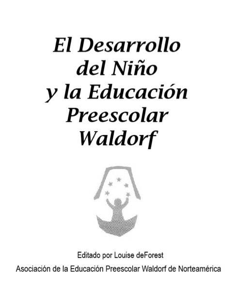 ARTICULO: El Desarrollo del Niño y la Educación Preescolar Waldorf ...