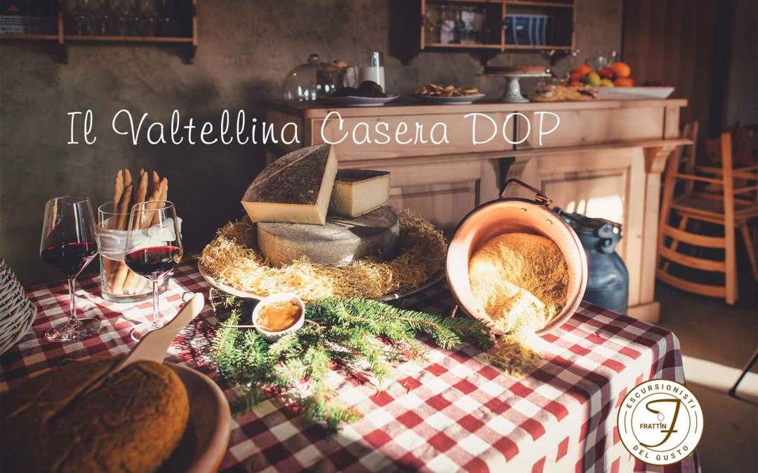 La bontà della Valtellina: il Valtellina Casera DOP
