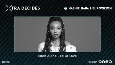 Photo of XTRA DECIDES: 🇮🇱 We choose 'La La Love' for Eden Alene