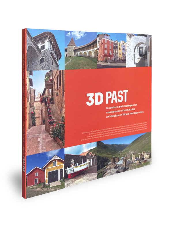 '3D Past Guidelines and Strategies for Maintenance of Vernacular Architecture in World Heritage Sites