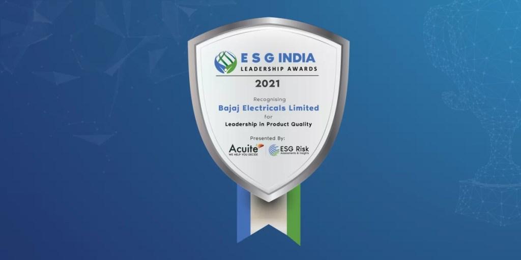 ESG India Leadership in Leadership in Product Quality Bajaj Electricals Limited