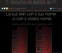 la tua skin con il tuo nome... o il vostro