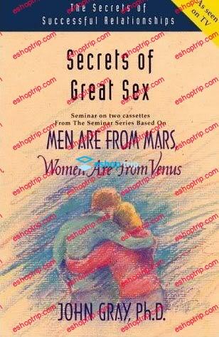 John Gray – Secrets to Great Sex