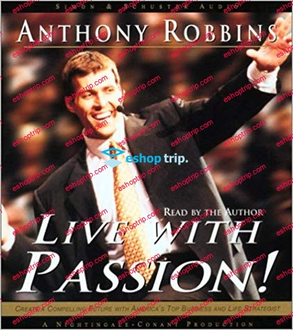 Anthony Robbins Live With Passion