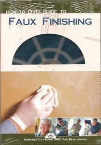 HomeTime How To Guide to Faux Finishing