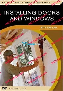 Installing Doors and Windows with Tom Law