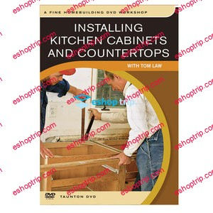 Installing Kitchen Cabinets and Countertops with Tom Law
