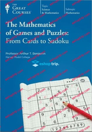 TTC Video The Mathematics of Games and Puzzles From Cards to Sudoku
