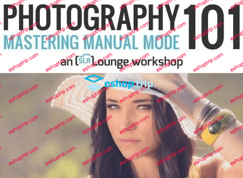 Photography 101 A Z Guide to Photography