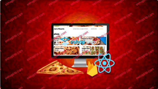 React Pizza Shop Ordering Food with Hooks and Firebase