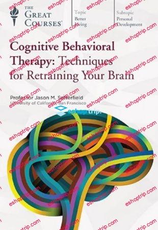 TTC Video Cognitive Behavioral Therapy Techniques for Retraining Your Brain