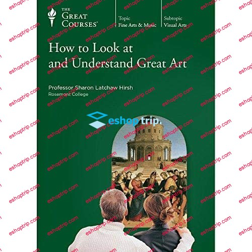 TTC Video How to Look at and Understand Great Art