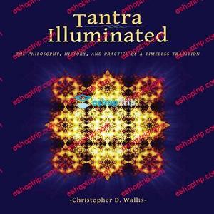 Christopher D Wallis Tantra Illuminated