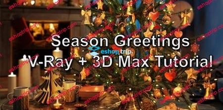 Season Greetings VRay 3ds Max Tutorial