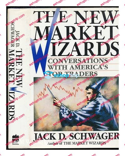 The New Market Wizards Conversations With Americas Top Traders