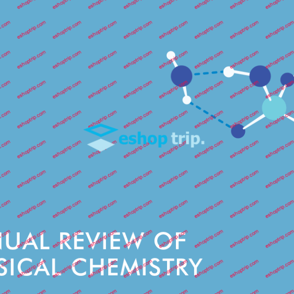 Annual Review of Physical Chemistry Journal 2013 2020
