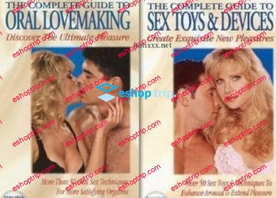 The Complete Guide to Oral Lovemaking and The Complete Guide to Sex Toys Devices 2003 Russian