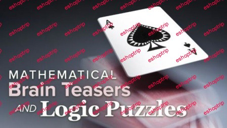 TTC Video Mathematical Brain Teasers and Logic Puzzles