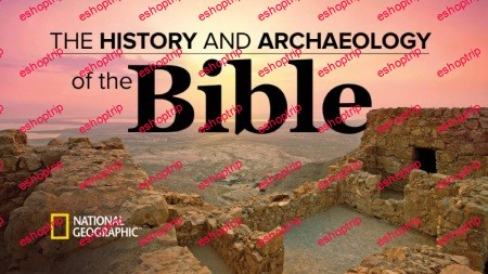 TTC Video The History and Archaeology of the Bible 1