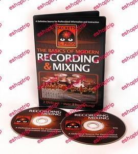 The Basics of Modern Recording and Mixing 2 DVD set
