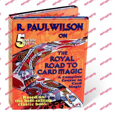 Paul Wilson Royal Road To Card Magic A Complete Course