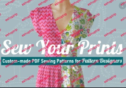 Sew Your Prints Custom made PDF Sewing Patterns for Pattern Designers