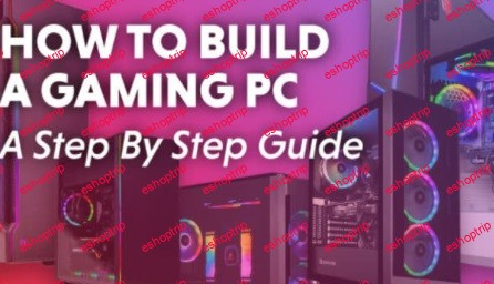 How to Build a Personal Computer Gaming PC