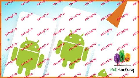 Build Different Android Apps Hands On Android Course