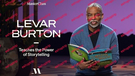 MasterClass LeVar Burton Teaches the Power of Storytelling