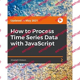 Packt How to Process Time Series Data with JavaScript