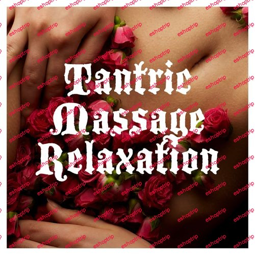 Spa Music Zone Tantric Massage Relaxation Sensual Spa Music 2021