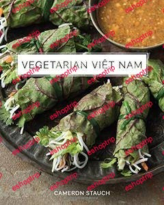 Cameron Stauch Vegetarian Viet Nam