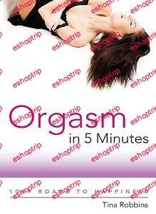 Tina Robbins Orgasm in 5 Minutes
