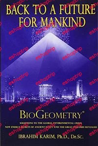 Back To a Future for Mankind BioGeometry