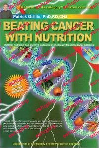 Beating Cancer with Nutrition Optimal Nutrition Can Improve Outcome