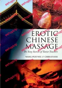 Erotic Chinese Massage The Sexy Secrets of Taoist Teachers