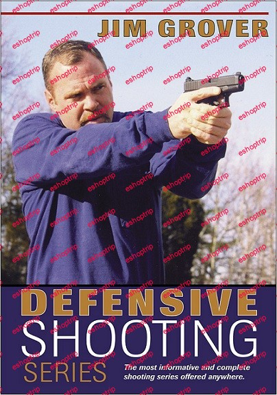 Jim Grover Defensive Shooting Series