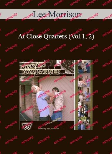 Lee Morrison At Close Quarters