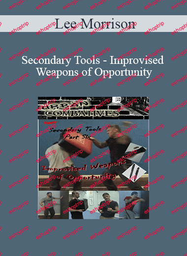 Lee Morrison Improvised Weapons of Opportunity